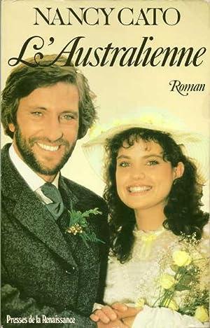 L'Australienne (roman/novel) En Francaise: Cato, Nancy