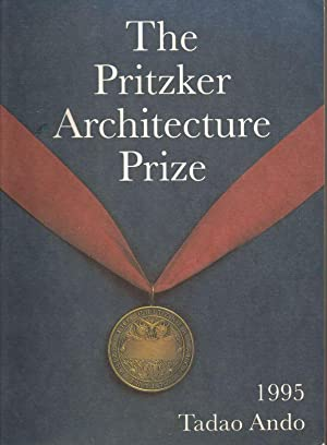 The Pritzker Architecture Prize, 1995 Tadao Ando: Jensen & Walker, Inc., Editors