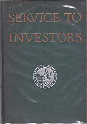Service to Investors, An Outline of the Facilities of E.F.Hutton & Company, Sixty One Broadway,...