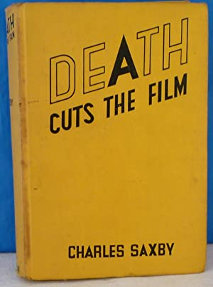 Death Cuts the Film: Saxby, Charles
