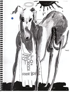 """Fechins' CHEF TWO B"""" COOK BOOK: Mastandrea, Anne Marie, Editor"""