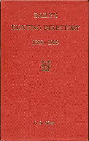 Baily's Hunting directory- No. 83 (1989-1990): J. A. Allen & Co. Editorial Staff