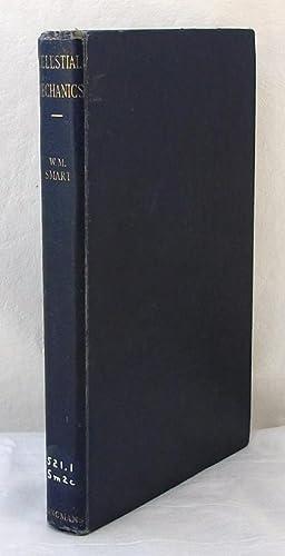 Celestial Mechanics: Smart, W. M., M.A., D.Sc.