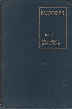 FACTORIES Poems: Widdemer, Margaret