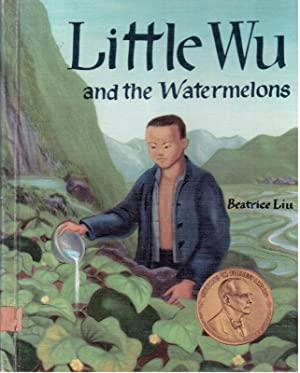 Little Wu and the Watermelons (HUA MIAO TRIBE): Liu, Beatrice