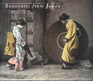 Souvenirs from Japan: Japanese Photography at the Turn of the Century: Winkel, Margarita; Preface ...