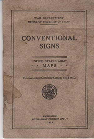 Conventional Signs, United States Army MAPS, Document No. 418: War Department Office of the Chief ...