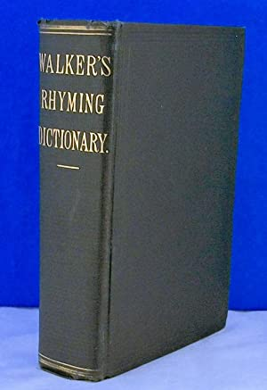 Rhyming, Spelling, and Pronouncing Dictionary of the English Language: Walker, J.