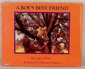 A Boy's Best Friend (DOG STORY): Alden, Joan