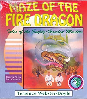 Maze of the Fire Dragon: Tales of the Empty-Handed Masters (Martial Arts For Peace): Webster-Doyle,...