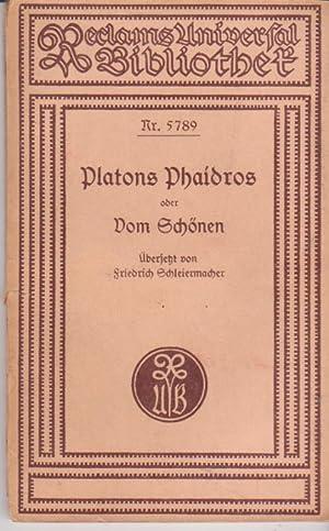 Platons Phaidros Oder Vom Schonen; Reclams Universal Bibliothek Nr. 5789: Platon; Friedrich ...