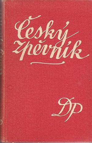 Cesky Zpevnik: 500 LIDOVYCH PISNI CESKYCH, MORAVSKYCH A SLEZSKYCH: Karel Plicka ; Foreward, ...