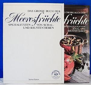 Das Grosse Buch Der Meeresfruchte; Spezialitaten Vn Schal-un Krustentieren, Mit Dem Grossen ...