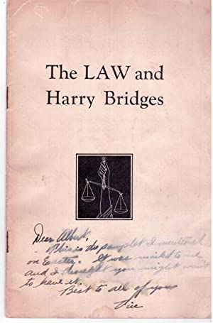 The LAW and Harry Bridges: The Bridges-Robertson-Schmidt Defense Committee