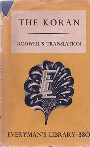 THE KORAN; Rodwell's Translation: Everyman's Library 380