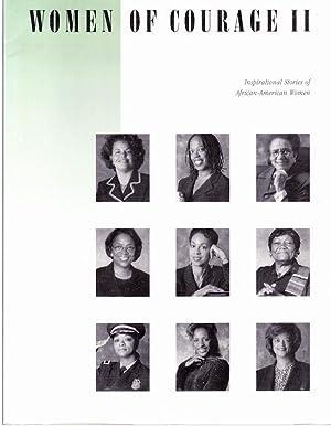 WOMEN OF COURAGE II: Inspirational Stories of African American Women: Bentley, Kenneth W.