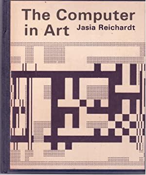The Computer in Art: Reichardt, Jasia