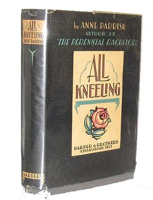 All Kneeling: Parrish, Anne