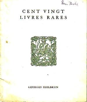 Cent Vingt Livres Rares, Litterature, Typographie, Sciences - Catalogue 17