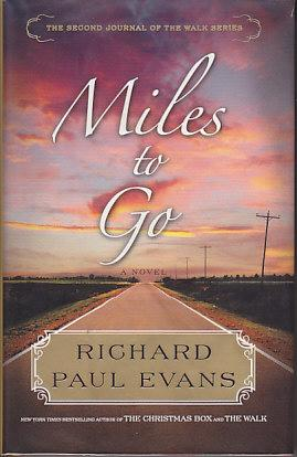 Miles to Go - The Second Journal of the Walk