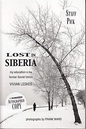 Lost in Siberia - My Education in the Former Soviet Union