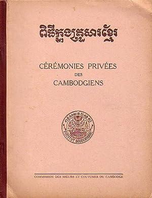 Ceremonies Privees Des Cambodgiens