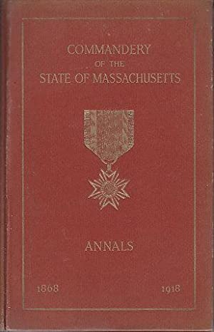 Military Order of the Loyal Legion of the United States. Annals of the Commandery of the State of...