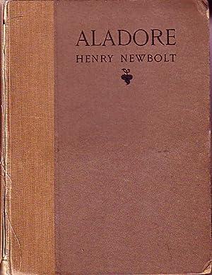 Aladore: Newbolt, Henry