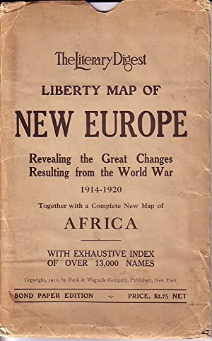 The Literary Digest Liberty Map Of New Europe Revealing the Great Changes Resulting from The Worl...
