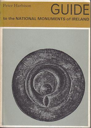 Guide to the National Monuments in the Republic of Ireland - SIGNED BY THE AUTHOR