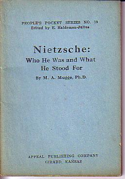 Nietzsche: Who He Was and What He Stood For - People's Pocket Series No. 19