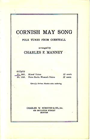 Cornish May Song - Folk Tunes from Cornwall, Part Song for Mixed Voices, Octavo No. 360: C.F.M. [...