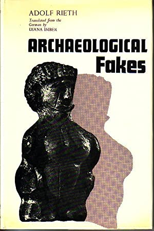 Archaeological Fakes: Rieth, Adolf