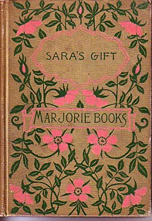 Marjorie Books. Sara's Gift, and Other Stories: Wheelock, Lucy [edited by]