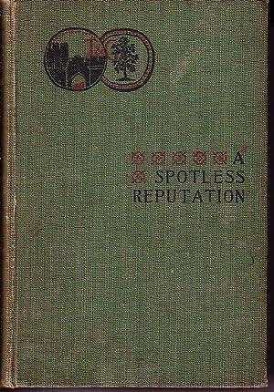 A Spotless Reputation: Gerard, Dorothea (Madame Longard De Longgarde)