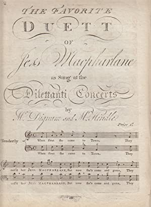 The Favorite Duett of Jess Macpharlane as Sung at the Dilettanti Concerts By Mr. Dignum and Mr. ...