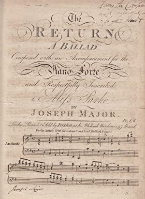 The Return, A Ballad Composed with an Accompaniment for the Piano Forte and Respectfully Inscribe...