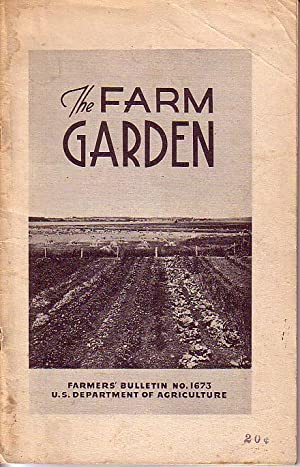 The Farm Garden - Farmer's Bulletin No. 1673