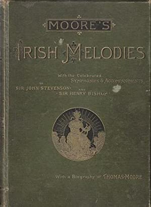 Moore's Irish Melodies with the Celebrated and: Moore, Thomas /