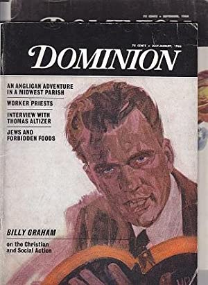 Dominion [Magazine] - 2 Issues July-August, 1966 & September, 1966