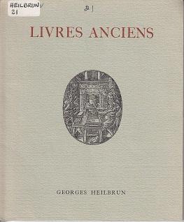 Livres Anciens - Catalogue 21: Georges Heilbrun Catalogue