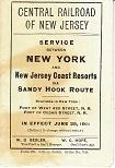 Central Railroad of New Jersey. Service Between New York and New Jersey Coast Resorts Via Sandy H...