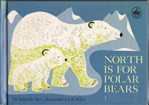 North is For Polar Bears: Holl, Adelaide