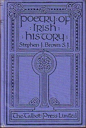 Poetry of Irish History: Brown, Stephen J. [Edited by]