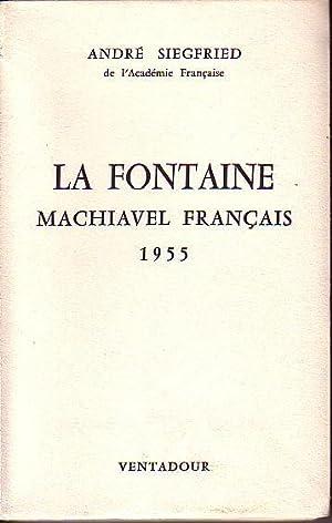 La Fontaine Machiavel Francais 1955 - ASSOCIATION COPY: Siegfried, Andre