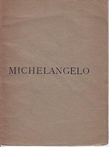 Michelangelo - The Newdigate Prize Poem, 1924. INSCRIBED & SIGNED BY THE AUTHOR