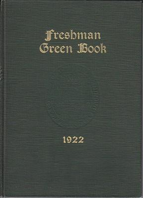 Dartmouth Freshman Green Book 1922: Edited By the Class of 1922