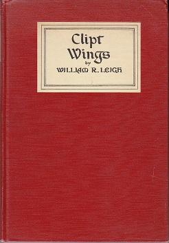 Clipt Wings. A Drama in Five Acts, Being an Explanation of the Mystery Concerning the Authorship of...