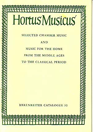 Hortus Musicus - Selected Chamber Music and Music for Home From the Middle Ages to the Classical ...