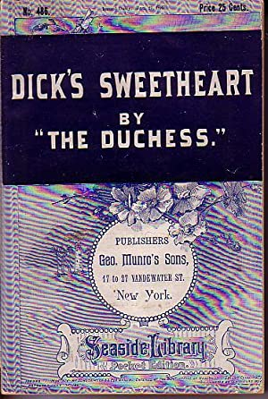 Dick's Sweetheart - Seaside Library Pocket Edition No. 486: The Duchess